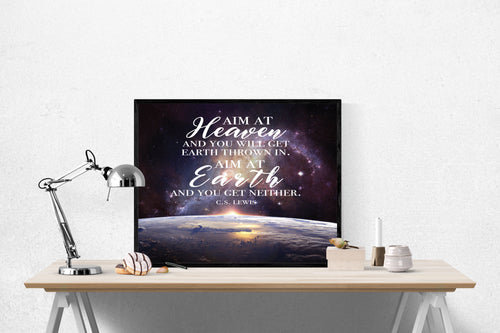 C.S. Lewis Quote Art Print | Aim At Heaven