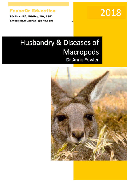 Husbandry & Diseases of Macropods (8th Edition, 2018), Dr Anne Fowler