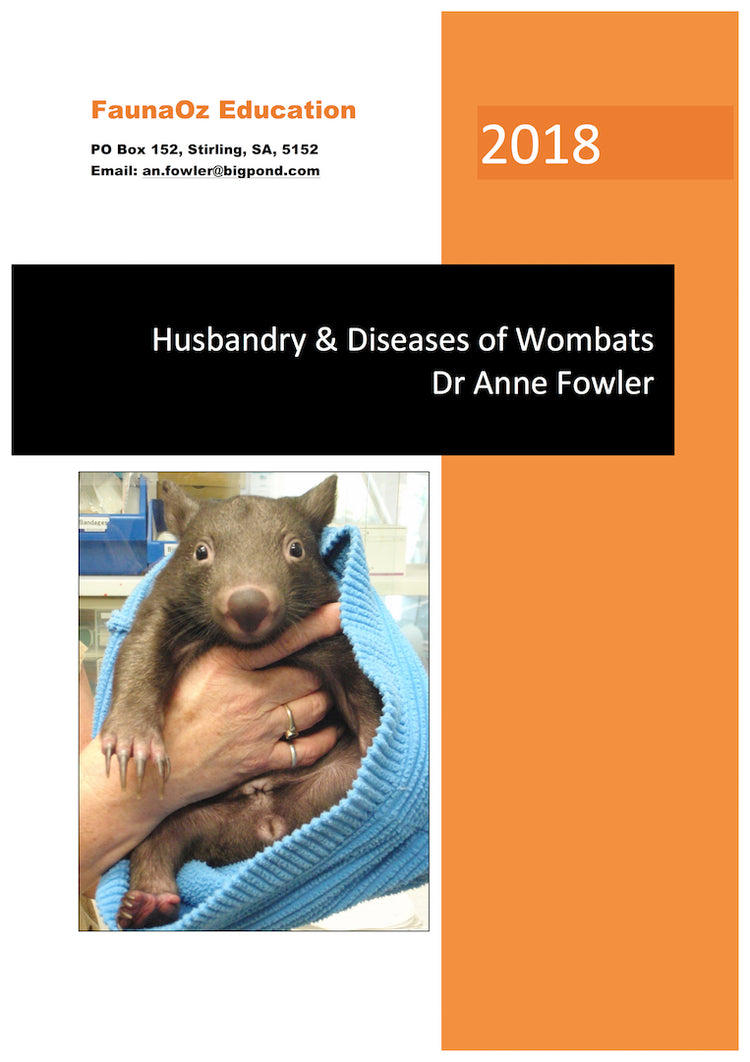 Husbandry & Diseases of Wombats (1st Edition, 2018), Dr Anne Fowler