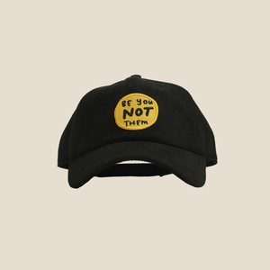 "The ""Be You, Not Them"" Hat - Multiple Colors"