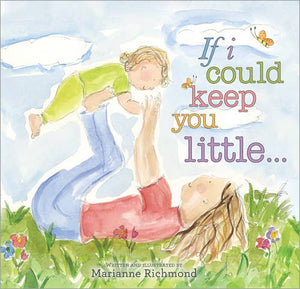 Sourcebooks - If I Could Keep You Little - littlelightcollective