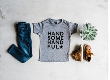 Load image into Gallery viewer, HANDSOME HANDFUL KIDS TEE - littlelightcollective