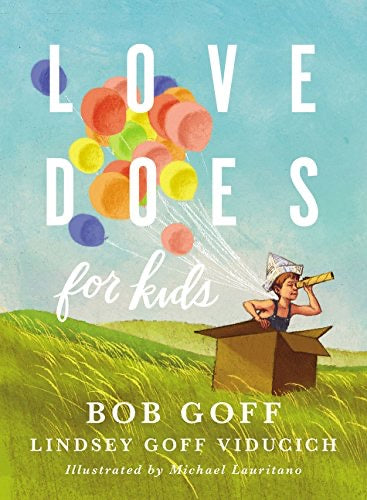 Love Does for Kids Book - littlelightcollective
