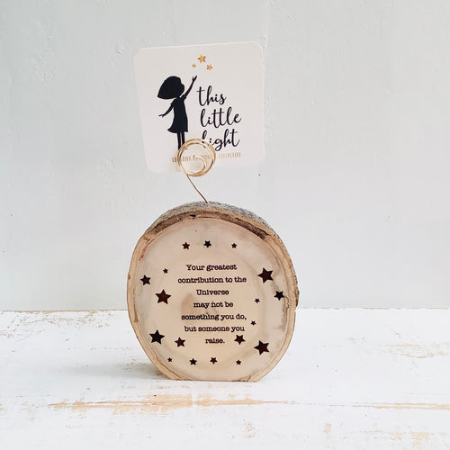 Your Greatest Contribution-Wood Round Photo/Plant Holders - littlelightcollective