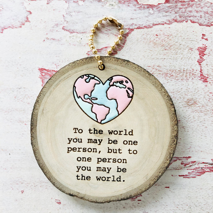 To the World Wood Round Keychain - littlelightcollective