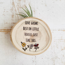 Load image into Gallery viewer, Love Grows - Small Wood Round (Air Plant Magnet) - littlelightcollective