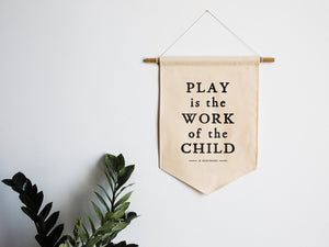 Play is the work of a child Banner - littlelightcollective