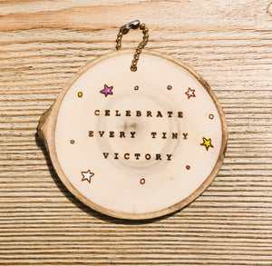 Mini Wood Round Every Tiny Victory - littlelightcollective