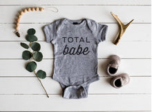 Load image into Gallery viewer, Total Babe Onesie - littlelightcollective