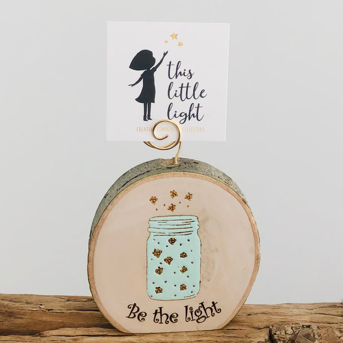 Be The Light Wood Round Photo Holder - littlelightcollective