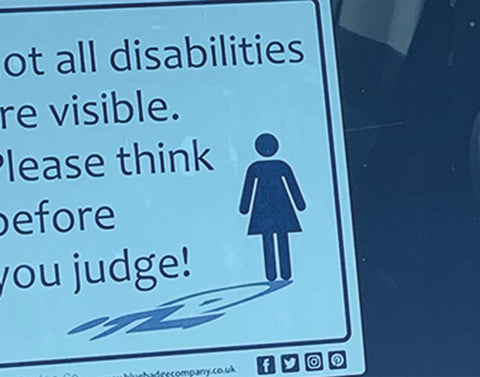 Not all disabilities are visible car sticker Blue Badge Co