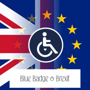Find out more about Blue Badge and Brexit