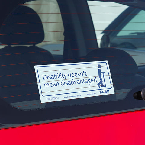 Disability doesn't mean disadvantaged- Disabled Car sticker Blue Badge Co