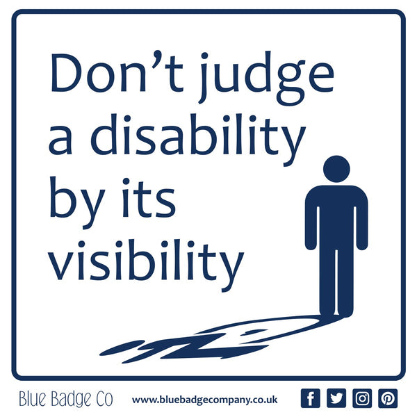 Disabled Car Sticker Square - Don't judge a disability by it's visibility in use inside card window