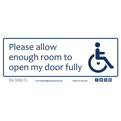 Disabled Car Sticker Rectangle  - Please allow enough room to open my door fully by Blue Badge Company