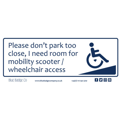 Disabled Car Sticker Rectangle - Please don't park too close by Blue Badge Company