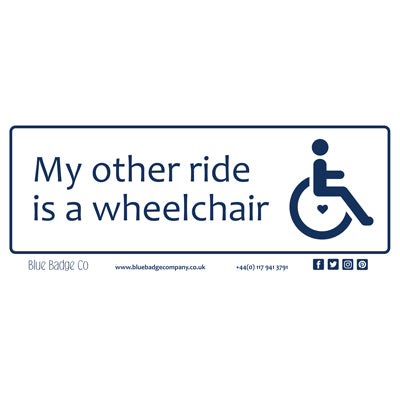 Disabled Car Sticker Rectangle - My other ride is a wheelchair by Blue Badge Company