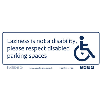 Disabled Car Sticker Rectangle  - Laziness is not a disability, please respect disabled parking spaces By Blue Badge Company