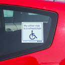 Disabled Car Sticker Square- My other ride is a wheelchair