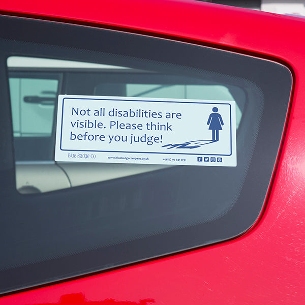 Disabled Car Sticker Rectangle  - Not all disabilities are visible. Please think before you judge! in use stuck on the inside of a car window