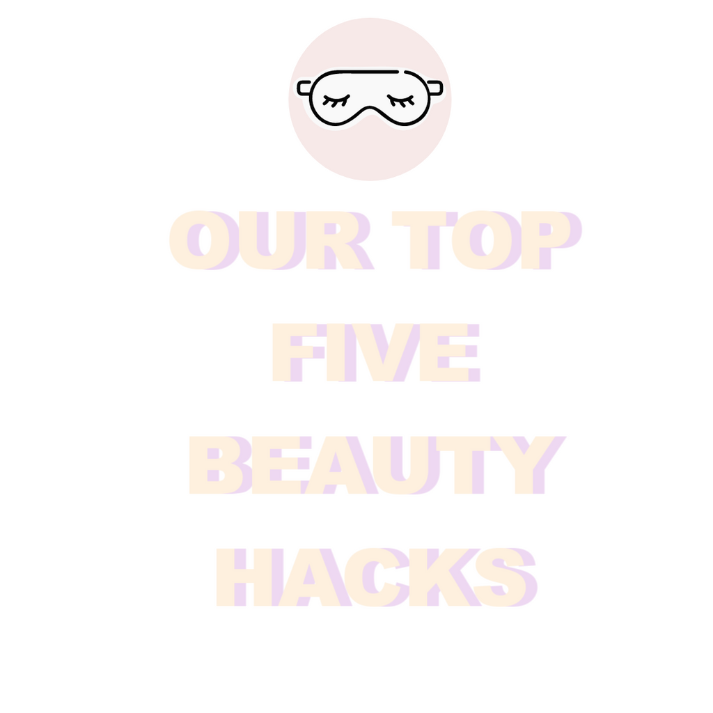 My Top Five Beauty Tips