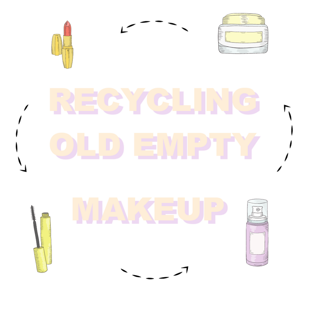 Recycling Old and Empty Makeup