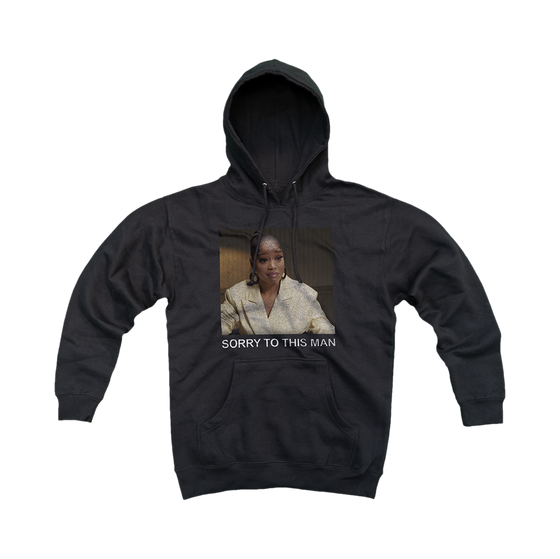 """Sorry to this Man""™ Hoodie"