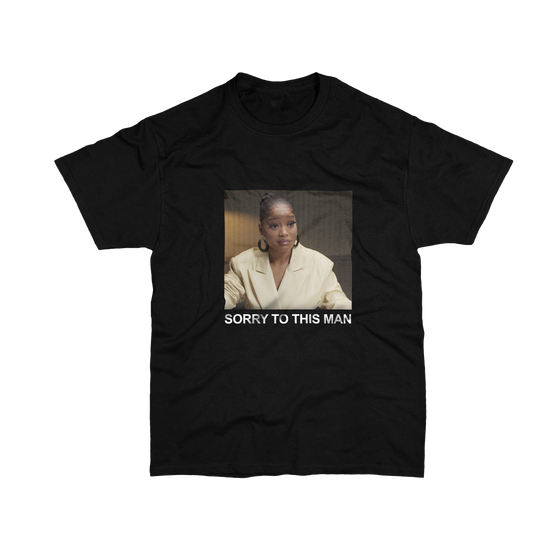 """Sorry To This Man""™ T-Shirt"