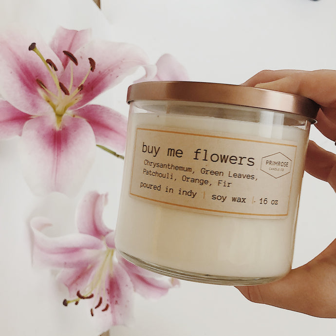 BUY ME FLOWERS - 3 WICKS