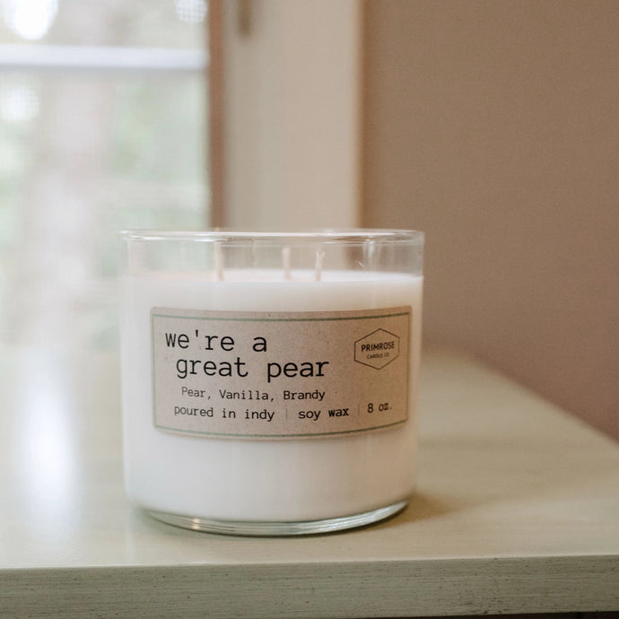 WE'RE A GREAT PEAR - 3 WICK