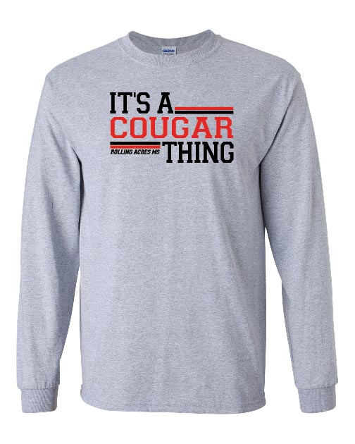 It's A Cougar Thing Long Sleeve T-shirt