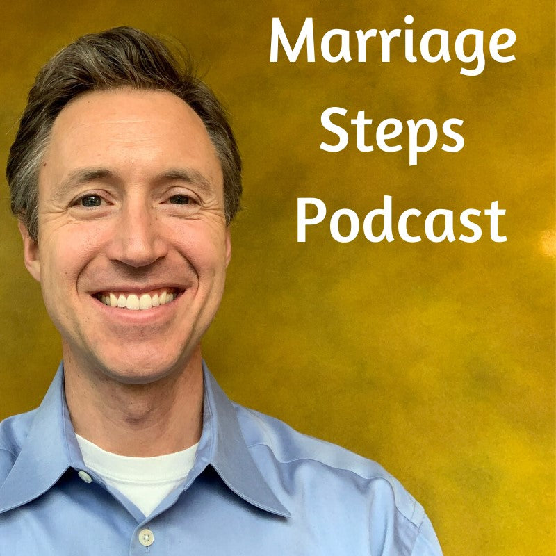 marriage podcast | marriage steps podcast