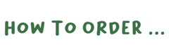 Image saying How to Order