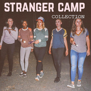 Camp Collection - Stranger Camp Collection