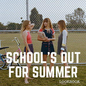 Schools Out For Summer Lookbook | CAMP Collection