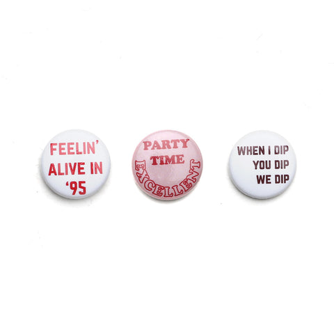 PARTY PIN PACK - WE DIP / PARTY TIME / FEELIN' ALIVE - CAMP Collection - 1