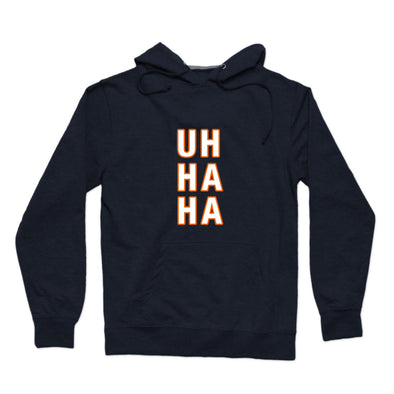 Uh Ha Ha (Blue Chicago) Hoodie