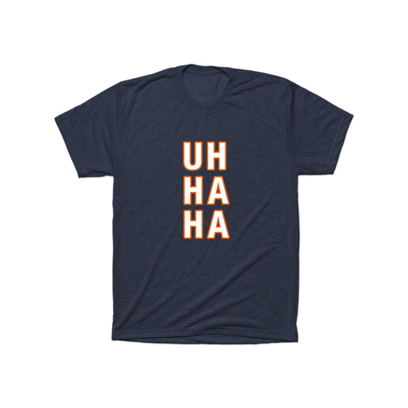 Uh Ha Ha (Blue Chicago) T-Shirt