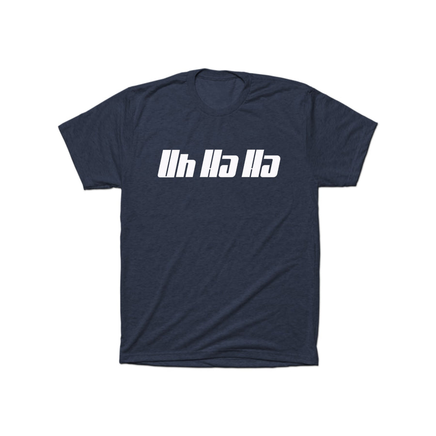 Uh Ha Ha State T-Shirt