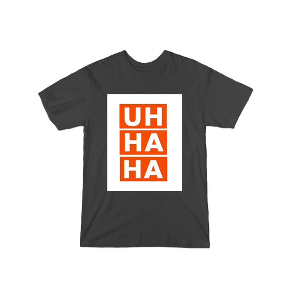 Uh Ha Ha Box T-Shirt