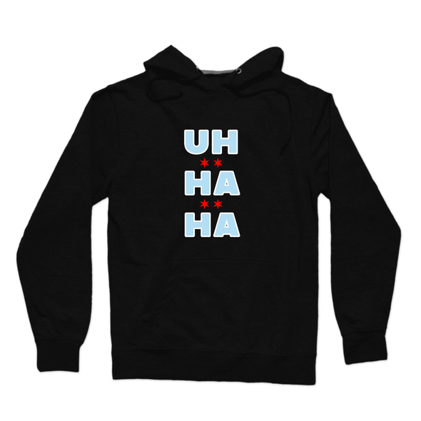 UH HA HA 2020 Chicago Pullover Hoodie