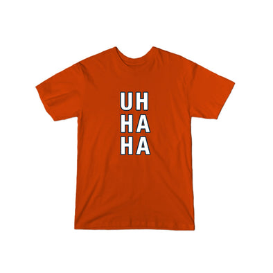 Uh Ha Ha (Orange Chicago) T-Shirt