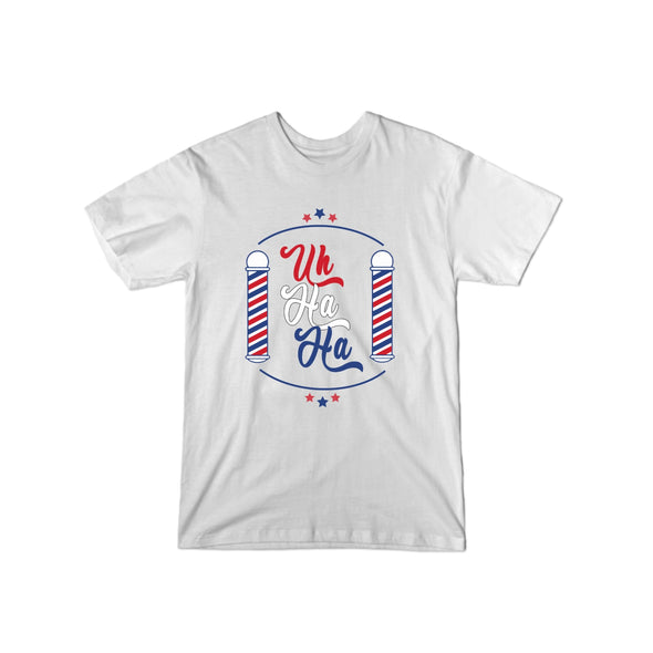 Uh Ha Ha Barber T-Shirt