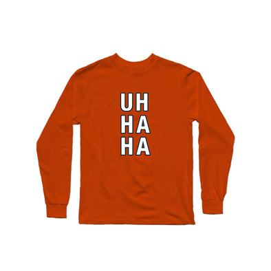 Uh Ha Ha (Orange Chicago) Longsleeve