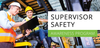 Supervisor Safety Awareness - Lift Certified Inc