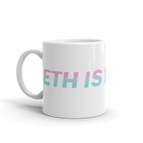 ETH is Money Coffee Mug