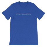 ETH is Money T-Shirt