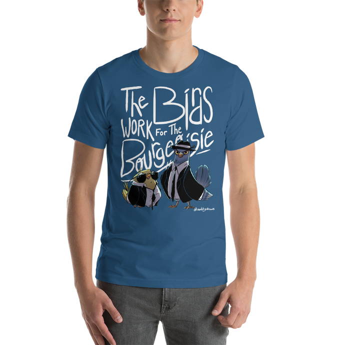 Birds Work For The Bourgeoisie Unisex T-Shirt