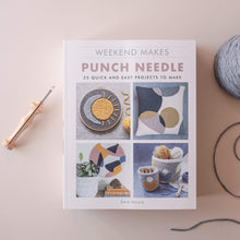 Load image into Gallery viewer, Sara Moore Weekend Makes Punch Needle book