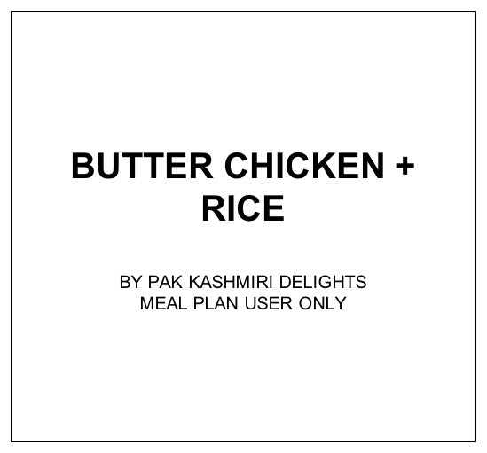 Wed, Nov 13 - Butter Chicken + Plain Rice - Living Menu